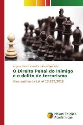 Oliveira Carvalho / Viana Neto | O Direito Penal do Inimigo e o delito de terrorismo | Buch | sack.de