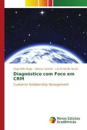 Eifler Bagio / Fusverki / Maciel | Diagnóstico com Foco em CRM | Buch | sack.de
