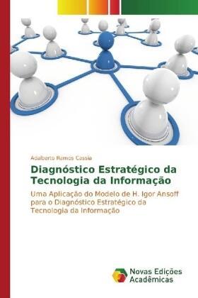 Ramos Cassia | Diagnóstico Estratégico da Tecnologia da Informação | Buch | sack.de