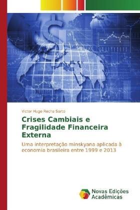 Rocha Sarto   Crises Cambiais e Fragilidade Financeira Externa   Buch   sack.de