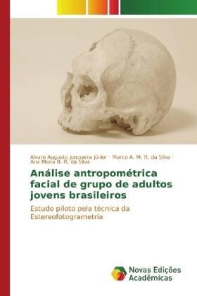 Junqueira Júnior /  da Silva /  da Silva   Análise antropométrica facial de grupo de adultos jovens brasileiros   Buch   sack.de