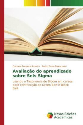 Fonseca Amorim / Balestrassi | Avaliação do aprendizado sobre Seis Sigma | Buch | sack.de