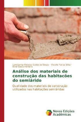 Costa de Souza / Farias Silva / Ferreira | Análise dos materiais de construção das habitacões do semiárido | Buch | sack.de
