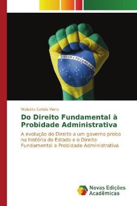 Cariola Viana | Do Direito Fundamental à Probidade Administrativa | Buch | sack.de