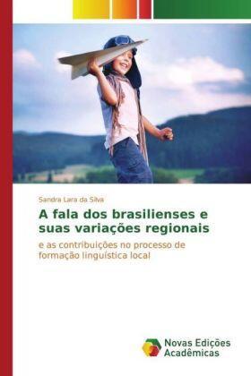 Silva | A fala dos brasilienses e suas variações regionais | Buch | sack.de