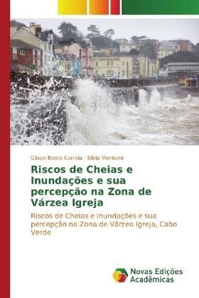 Bento Correia / Monteiro   Riscos de Cheias e Inundações e sua percepção na Zona de Várzea Igreja   Buch   sack.de