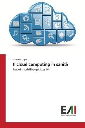 Lupo | Il cloud computing in sanità | Buch | sack.de