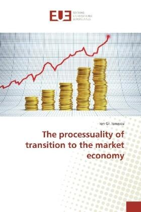 Ionescu | The processuality of transition to the market economy | Buch | sack.de