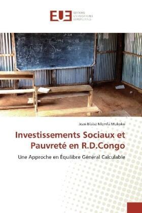 Nlemfu Mukoko   Investissements Sociaux et Pauvreté en R.D.Congo   Buch   sack.de