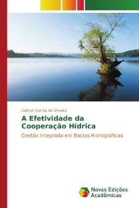 Corrêa de Oliveira   A Efetividade da Cooperação Hídrica   Buch   sack.de
