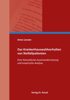 Levsen   Das Krankenhauswahlverhalten von Notfallpatienten   Buch   sack.de