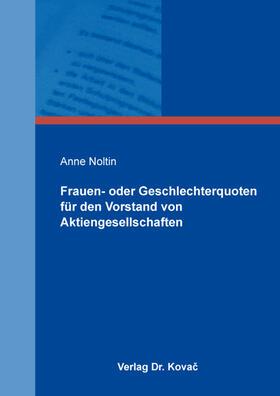 Noltin   Frauen- oder Geschlechterquoten für den Vorstand von Aktiengesellschaften   Buch   sack.de