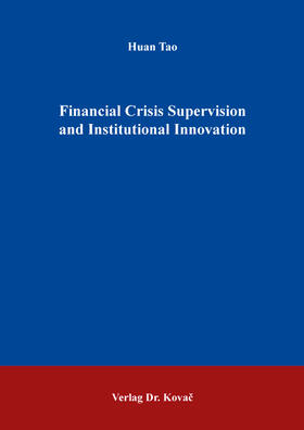 Tao   Financial Crisis Supervision and Institutional Innovation   Buch   sack.de