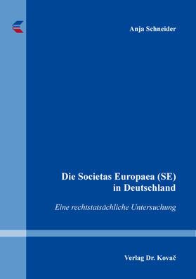 Schneider | Die Societas Europaea (SE) in Deutschland | Buch | sack.de
