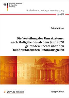 Möhrke | Die Verteilung der Umsatzsteuer nach Maßgabe des ab dem Jahr 2020 geltenden Rechts über den bundesstaatlichen Finanzausgleich | Buch | sack.de