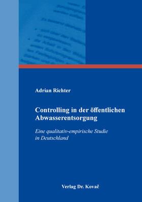Richter | Controlling in der öffentlichen Abwasserentsorgung | Buch | sack.de