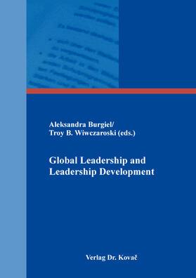 Burgiel / Wiwczaroski | Global Leadership and Leadership Development | Buch | sack.de