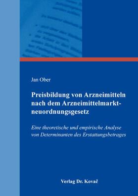 Ober   Preisbildung von Arzneimitteln nach dem Arzneimittelmarktneuordnungsgesetz   Buch   sack.de