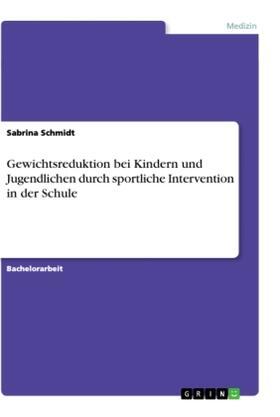 Gewichtsreduktion bei Kindern und Jugendlichen durch sportliche Intervention in der Schule   Buch   sack.de