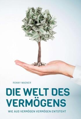 Wagner | Die Welt des Vermögens | Buch | sack.de