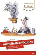 Diringer |  #ArbeitsRechtKurios | Buch |  Sack Fachmedien