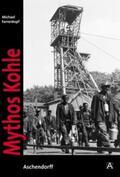 Farrenkopf |  Mythos Kohle | Buch |  Sack Fachmedien