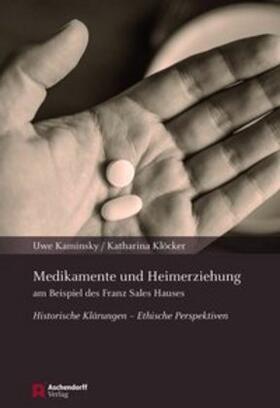 Klöcker / Kaminsky | Medikamente und Heimerziehung | Buch | sack.de