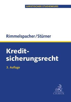 Rimmelspacher / Stürner   Kreditsicherungsrecht   Buch   sack.de