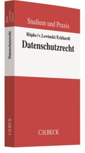 Rüpke / Lewinski / Eckhardt | Datenschutzrecht | Buch | sack.de