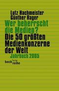 Hachmeister / Rager |  Wer beherrscht die Medien? | Buch |  Sack Fachmedien