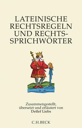 Liebs   Lateinische Rechtsregeln und Rechtssprichwörter   Buch   sack.de