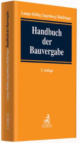 Jagenburg / Baldringer / Lampe-Helbig | Handbuch der Bauvergabe | Buch | sack.de