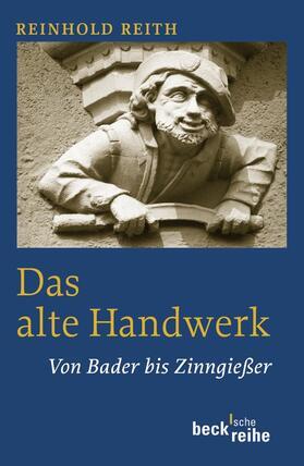 Reith   Das alte Handwerk   Buch   sack.de