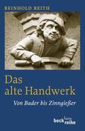 Reith    Das alte Handwerk   Buch    Sack Fachmedien