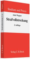 Wagner |  Strafvollstreckung | Buch |  Sack Fachmedien