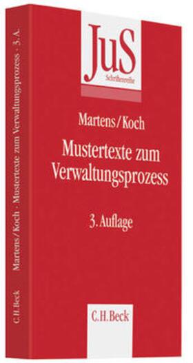 Martens / Koch | Mustertexte zum Verwaltungsprozess | Buch | sack.de