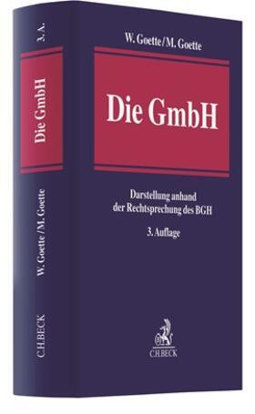 Goette / Goette | Die GmbH | Buch | sack.de