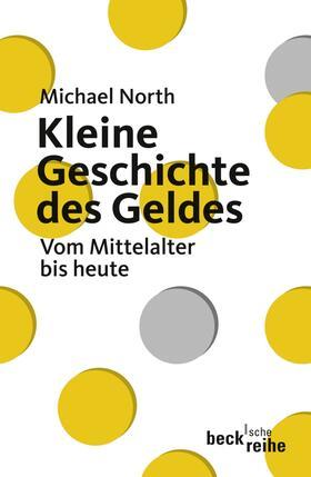 North   Kleine Geschichte des Geldes   Buch   sack.de