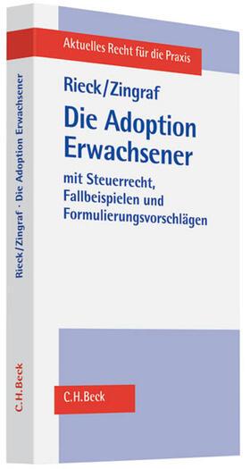 Rieck / Zingraf | Die Adoption Erwachsener | Buch | sack.de