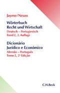 Jayme / Neuss / Veiga |  Wörterbuch Recht und Wirtschaft  Band II: Deutsch-Portugiesisch | Buch |  Sack Fachmedien