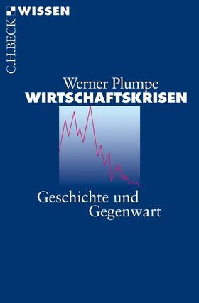 Plumpe   Wirtschaftskrisen   Buch   sack.de