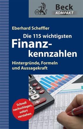 Scheffler | Die 115 wichtigsten Finanzkennzahlen | Buch | sack.de