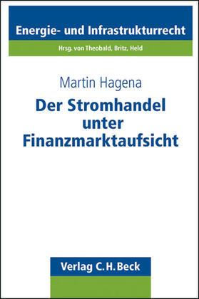 Hagena | Der Stromhandel unter Finanzmarktaufsicht | Buch | sack.de