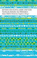 Böldl / Yngborn |  Ritter und Elfen, Liebe und Tod | eBook | Sack Fachmedien