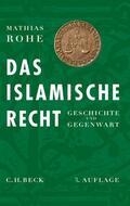 Rohe    Das islamische Recht   eBook   Sack Fachmedien