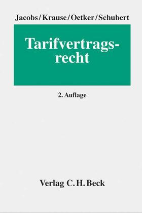 Jacobs / Krause / Schubert | Tarifvertragsrecht | Buch | sack.de