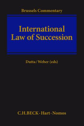 Dutta / Weber | International Law of Succession | Buch | Sack Fachmedien