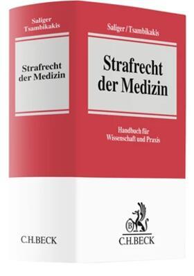 Saliger / Tsambikakis | Strafrecht der Medizin | Buch | sack.de