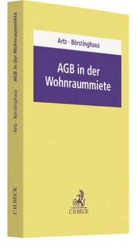 Artz / Börstinghaus | AGB in der Wohnraummiete | Buch | sack.de
