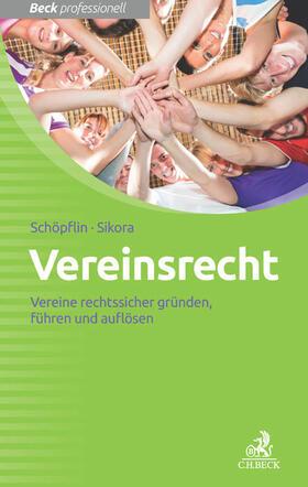 Schöpflin / Sikora | Vereinsrecht | Buch | Sack Fachmedien